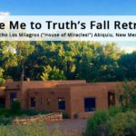Event: Take Me to Truth's Fall Retreat